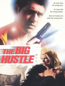 The Big Hustle