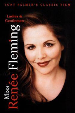Ladies and Gentlemen, Miss Renee Fleming