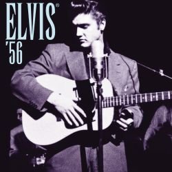 Elvis '56: In the Beginning