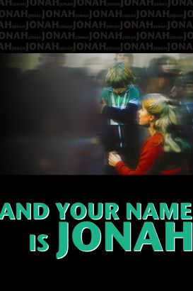 ... And Your Name Is Jonah