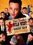 Vince Vaughn's Wild West Comedy Show: 30 Days & 30 Nights - Hollywood to the Heartland