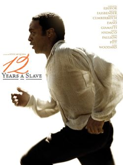 12 years a slave / Fox Searchlight Pictures &#59; directed by Steve McQueen &#59; screenplay by John Ridley &#59; produced by Brad Pitt, Dede Gardner,