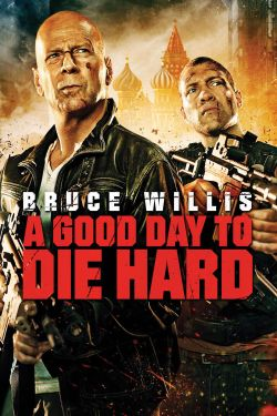 A good day to die hard [videorecording]