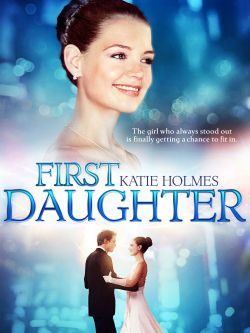 first daughter 2004 forest whitaker synopsis