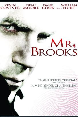 Mr. Brooks [videorecording (DVD)] / directed by Bruce A. Evans &#59; written by Bruce A. Evans and Raynold Gideon.