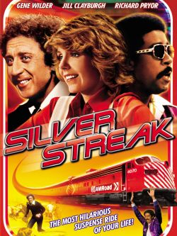 Silver Streak (1976) - Trailers, Reviews, Synopsis, Showtimes and Cast