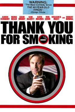 "Lessons from ""Thank You for Smoking"""