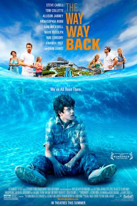 The way way back / Fox Searchlight Pictures presents a Sycamore Pictures, Walsh Company, OddLot Entertainment production in association with What Just