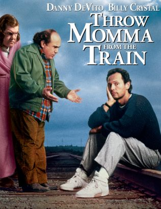 Throw Momma from the Train