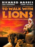 To Walk With Lions
