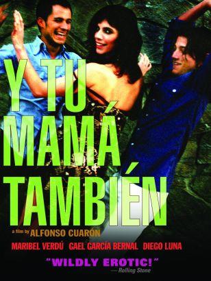 Y Tu Mamá También (2001) - Alfonso Cuarón | Synopsis ...