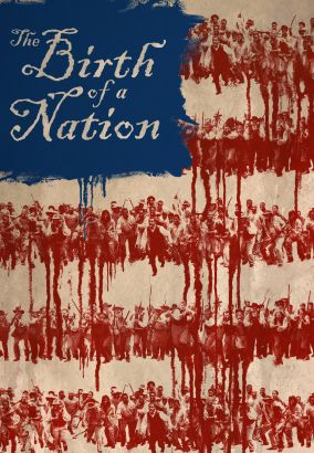 The birth of a nation / Fox Searchlight Pictures presents a Bron Studios [and three others] production &#59; directed by Nate Parker &#59; screenplay
