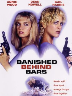 Cellblock Sisters: Banished Behind Bars