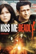 Kiss Me Deadly: A Jacob Keane Assignment