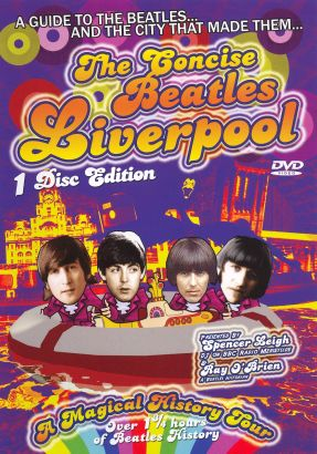 The Concise Beatles Liverpool: A Magical History Tour