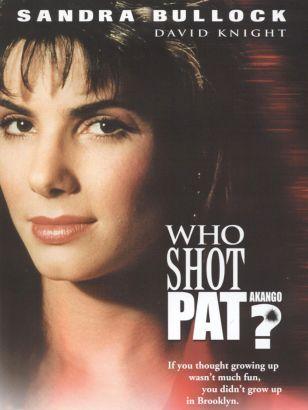 Who Shot Pat?