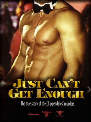 Just Can't Get Enough: The True Story of the Chippendales' Murders