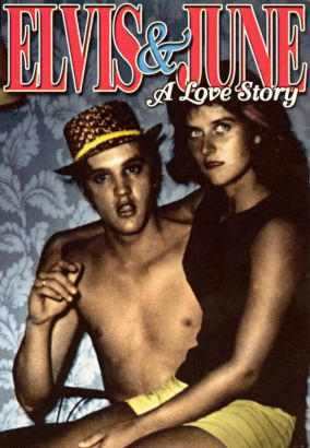Elvis and June: A Love Story