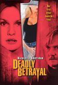Deadly Betrayal