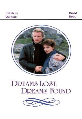 Dreams Lost, Dreams Found
