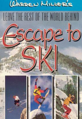 Warren Miller's Escape to Ski