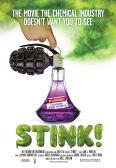 Stink!
