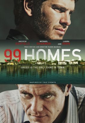 99 homes / director, Ramin Bahrani.