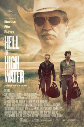 Hell or high water / CBS Films, Sidney Kimmel Entertainment and Oddlot Entertainment present a Sidney Kimmel Entertainment, Film 44, LBI Entertainment