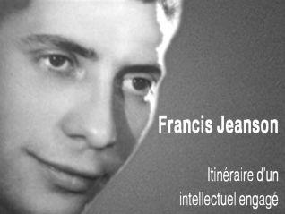 Francis Jeanson, itinéraire d'un intellectuel engagé