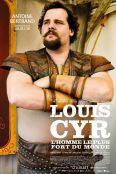 Louis Cyr: L'homme le plus fort du monde