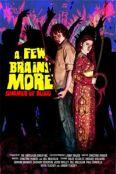 A Few Brains More