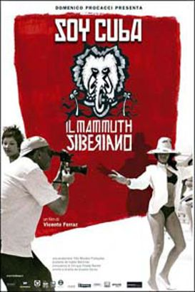 I Am Cuba, The Siberian Mammoth