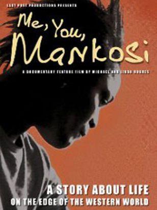 Me, You, Mankosi