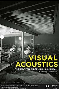 Visual Acoustics: The Modernism of Julius Shulman