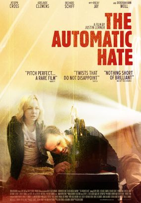 The automatic hate / Film Movement presents &#59; a BN Films & Leaky Pictures production &#59; in association with Revek Entertainment &#59; in associ