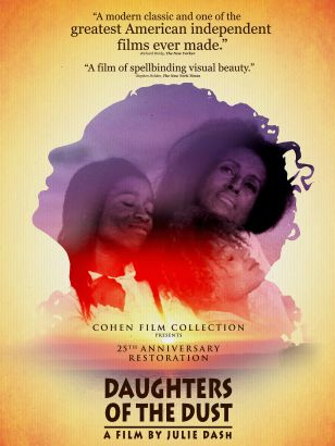 "an analysis of the film daughters of the dust by julie dash It would be nice to think that, if the 1991 film ""daughters of the dust"" (which i discuss in this clip) were released today, it would instantly propel its director, julie dash, to the ."