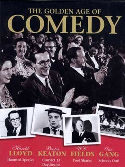 The Golden Age of Comedy