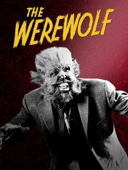 The Werewolf (1956) - Trailers, Reviews, Synopsis, Showtimes and Cast