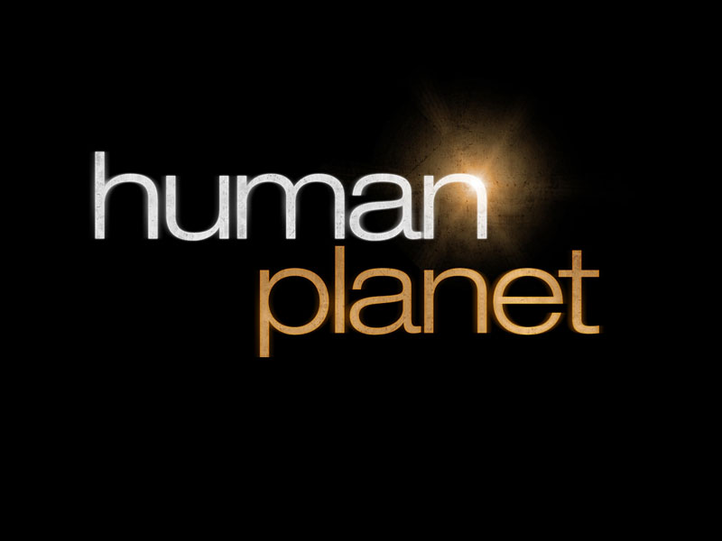 Human Planet [TV Documentary Series]