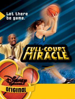 full court miracle 2003 stuart gillard synopsis