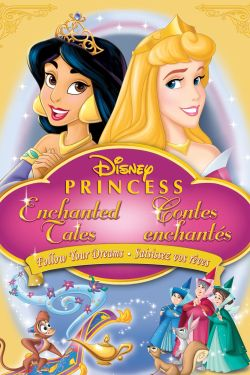 Disney Princess Enchanted Tales: Follow Your Dreams