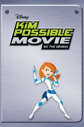 The Kim Possible Movie: So the Drama
