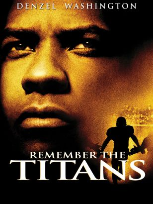 Remember the Titans [videorecording]