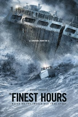 The finest hours / Disney presents &#59; a Whitaker Entertainment/Red Hawk Entertainment production &#59; produced by Jim Whitaker, Dorothy Aufiero &#