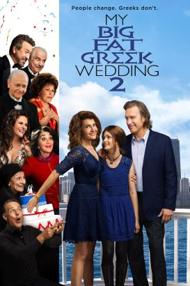 My big fat Greek wedding 2 / Universal Pictures and Gold Circle Entertainment present in association with Home Box Office &#59; a Playtone picture &#5