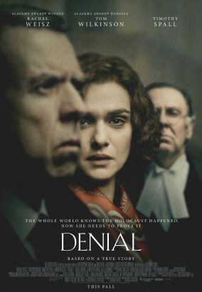 Denial / Bleecker Street presents &#59; in association with Participant Media and BBC Films &#59; a Krasnoff/Foster Entertainment production with Shoe