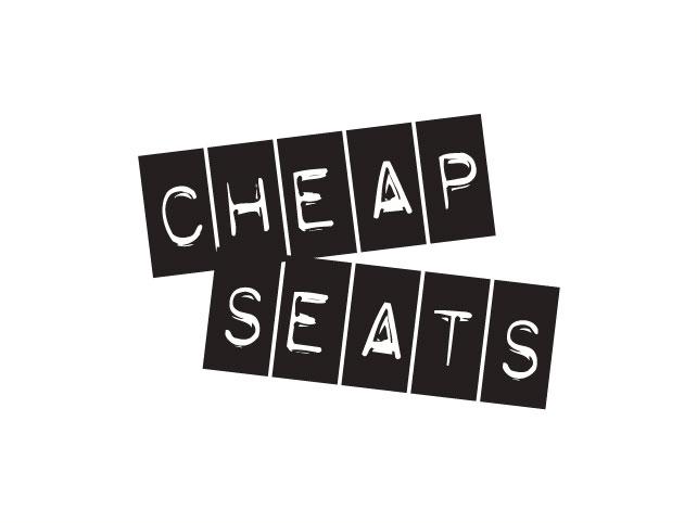 Cheap Seats [TV Series]