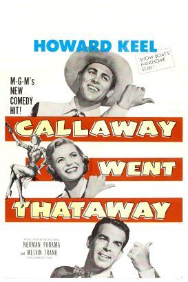 Callaway Went Thataway
