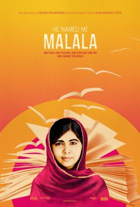 He named me Malala / Fox Searchlight Pictures &#59; in association with Image Nation Abu Dhabi and Participant Media &#59; with National Geographic Ch
