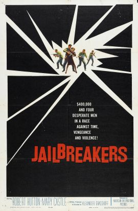 The Jailbreakers